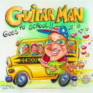 Guitar Man Goes to School!!!